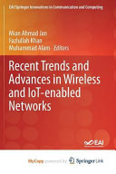 Recent Trends and Advances in Wireless and IoT enabled Networks PDF