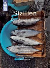 DuMont BILDATLAS Sizilien: Im Bann des Ätnas, Ausgabe 3