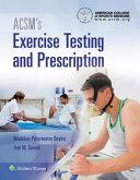 Acsm s Exercise Testing and Prescription