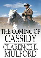 The Coming of Cassidy: And the Others