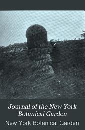 Journal of the New York Botanical Garden: Volumes 8-9