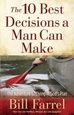 The 10 Best Decisions a Man Can Make PDF
