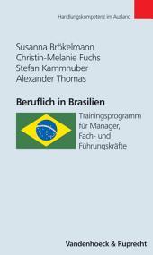 Beruflich in Brasilien: Trainingsprogramm für Manager, Fach- und Führungskräfte