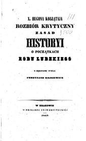 Rozbiór krytyczny zasad historyi o pocza̜tkach rodu ludzkiego: Tom 1