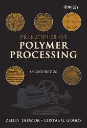 Principles of Polymer Processing: Edition 2