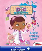 Disney Classic Stories: Doc McStuffins: A Knight in Sticky Armor: A Disney Read Along