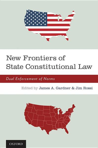 New Frontiers of State Constitutional Law