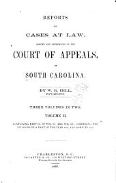 Reports of Cases at Law: Argued and Determined in the Court of Appeals, of South Carolina, [1833-1837], Volume 2, Part 2 - Volume 3, Part 2