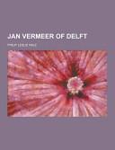Jan Vermeer of Delft PDF
