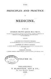 The Principles and Practice of Medicine: Volume 2