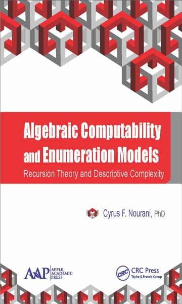 Download Algebraic Computability and Enumeration Models Book