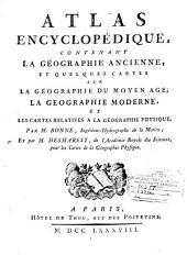 Atlas encyclopedique: contenant la géographie ancienne, et quelques cartes sur la géographie du moyen age, la geographie moderne, et les cartes relatives a la géographie physique, Volume2