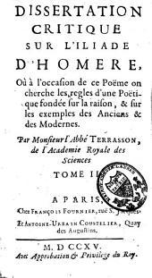 Dissertation critique sur l'Iliade d'Homère: Volume2