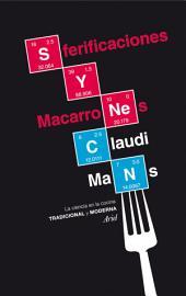 Sferificaciones y macarrones: La ciencia en la cocina tradicional y moderna