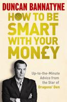 How To Be Smart With Your Money PDF