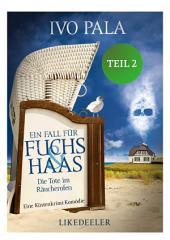 Ein Fall für Fuchs & Haas: Die Tote im Räucherofen 2