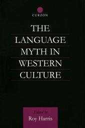 The Language Myth in Western Culture