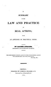 A Summary of the Law and Practice of Real Actions: With an Appendix of Practical Forms