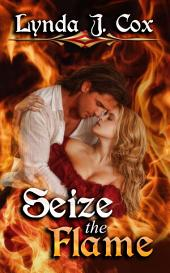 Seize the Flame