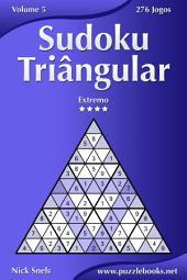Sudoku Triângular - Extremo - Volume 5 - 276 Jogos