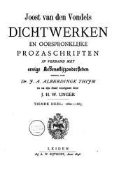 Joost van den Vondel: zijne dichtwerken en oorspronklijke prozaschriften in verband met eenige levensbijzonderheden: 1660-1663. Dl. 10