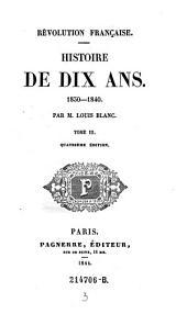Histoire de Dix Ans. 1830-1840