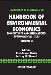Handbook of Environmental Economics: Economywide and International Environmental Issues