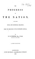 The Progress of the Nation in Its Various Social and Economical Relations from the Begining of the Nineteenth Century PDF