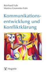 Kommunikationsentwicklung und Konfliktklärung: Ein Integraler Gestaltansatz