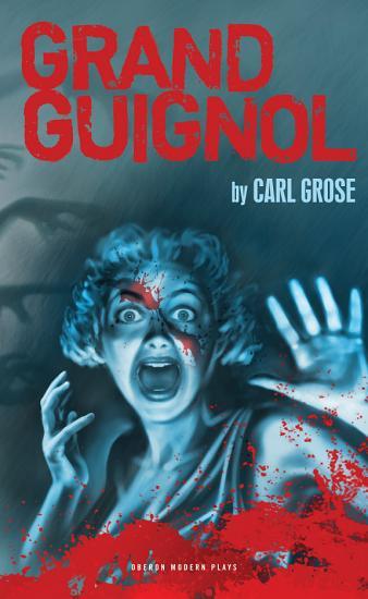 Grand Guignol PDF