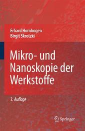 Mikro- und Nanoskopie der Werkstoffe: Ausgabe 3