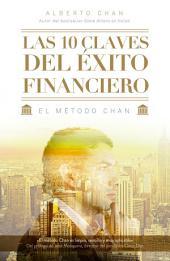 Las 10 claves del éxito financiero: El método Chan