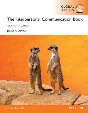 The Interpersonal Communication Book  eBook  Global Edition PDF