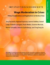 Wage Moderation in Crises