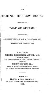 The Second Hebrew Book: Containing the Book of Genesis; Together with a Hebrew Syntax, and a Vocabulary and Grammatical Commentary