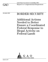 Border Security: Additional Actions Needed to Better Ensure a Coordinated Federal Response to Illegal Activity on Federal Lands