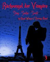 Racheengel der Vampire 3: Sieg - Suche - Sucht