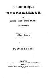 Bibliothèque universelle des sciences, belles-lettres et arts, rédigée à Genève. Sciences et arts: Volume49