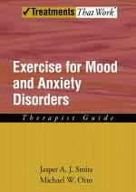 Exercise for Mood and Anxiety Disorders