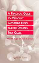 A Practical Guide to Medically Important Fungi and the Diseases They Cause PDF