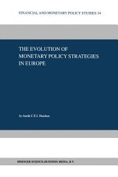 The Evolution of Monetary Policy Strategies in Europe