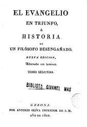 El Evangelio en triunfo, ó, Historia de un filósofo desengañado, 2