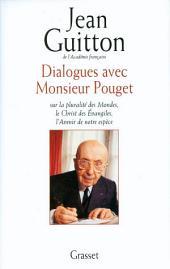 Dialogues avec monsieur Pouget