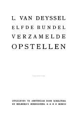 Verzamelde opstellen door L. van Deyssel [pseud.]: Volume 11
