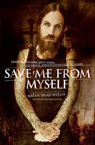 Download Save Me from Myself Book