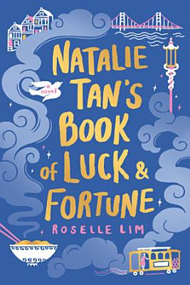Natalie Tan s Book of Luck and Fortune