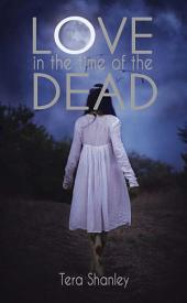Love in the Time of the Dead