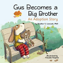 Gus Becomes a Big Brother PDF