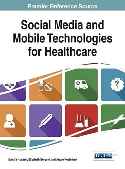 Social Media and Mobile Technologies for Healthcare PDF