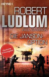 Die Janson-Option: Roman